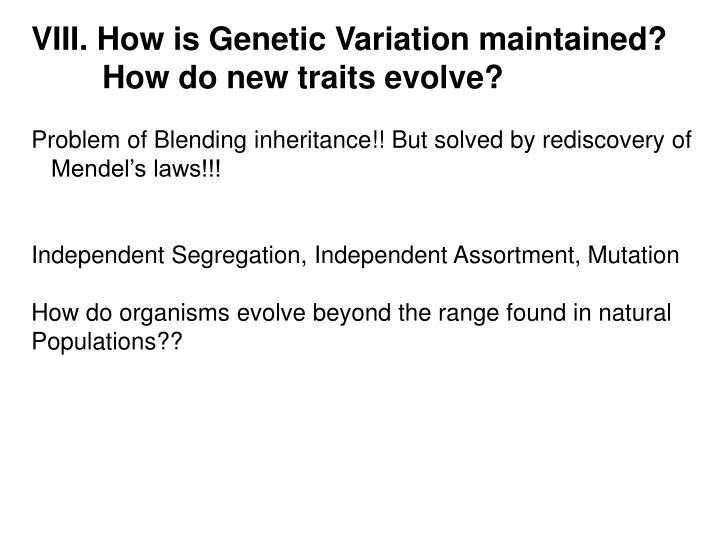 VIII. How is Genetic Variation maintained?