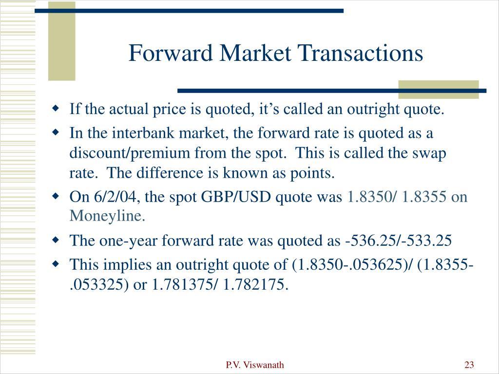 Forward Market Transactions