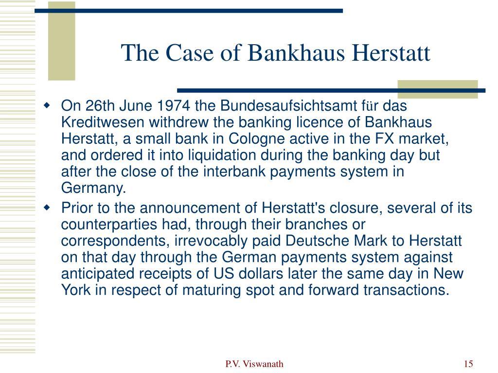 The Case of Bankhaus Herstatt