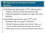 background on foreign exchange markets10