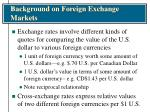 background on foreign exchange markets6