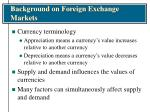 background on foreign exchange markets8