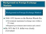 background on foreign exchange markets9