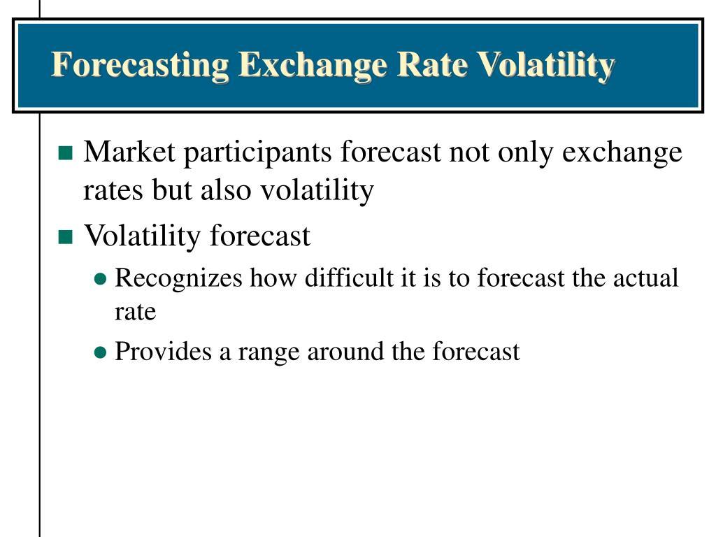 Forecasting Exchange Rate Volatility