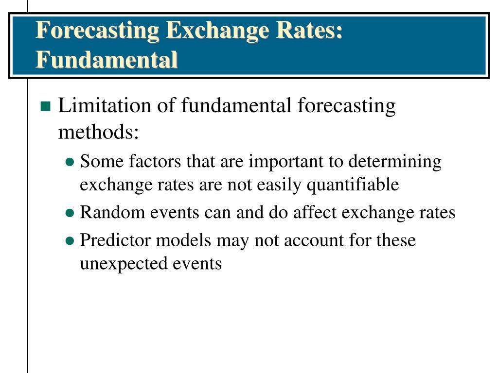 Forecasting Exchange Rates:  Fundamental