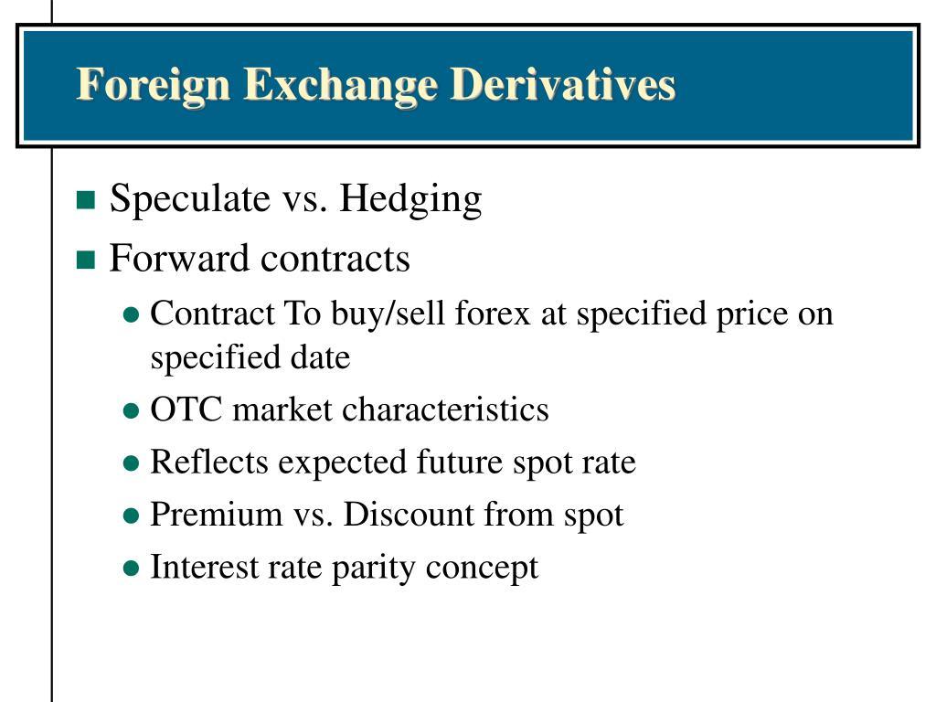 Foreign Exchange Derivatives