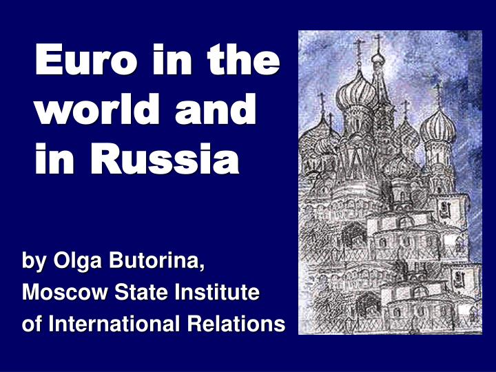 Euro in the world and in russia