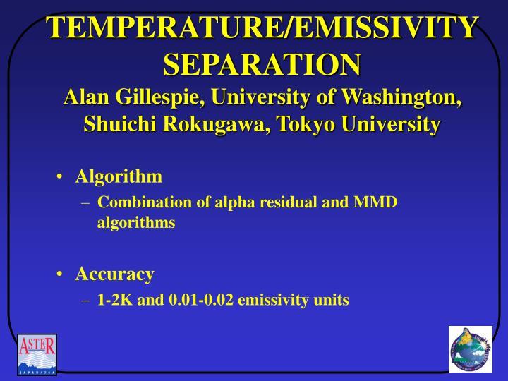 TEMPERATURE/EMISSIVITYSEPARATION