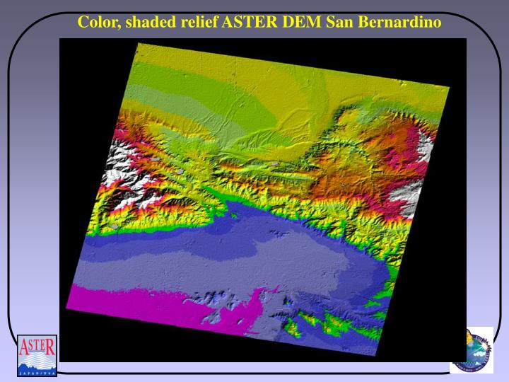 Color, shaded relief ASTER DEM San Bernardino