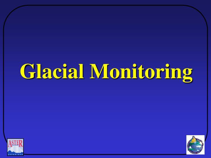 Glacial Monitoring