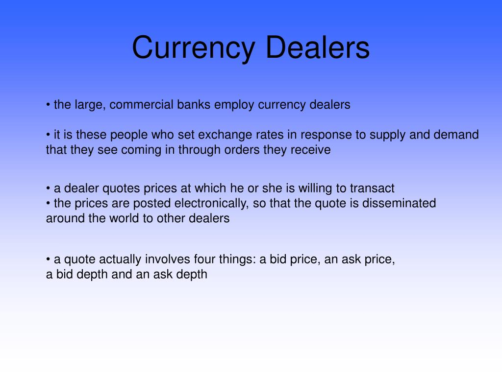 Currency Dealers