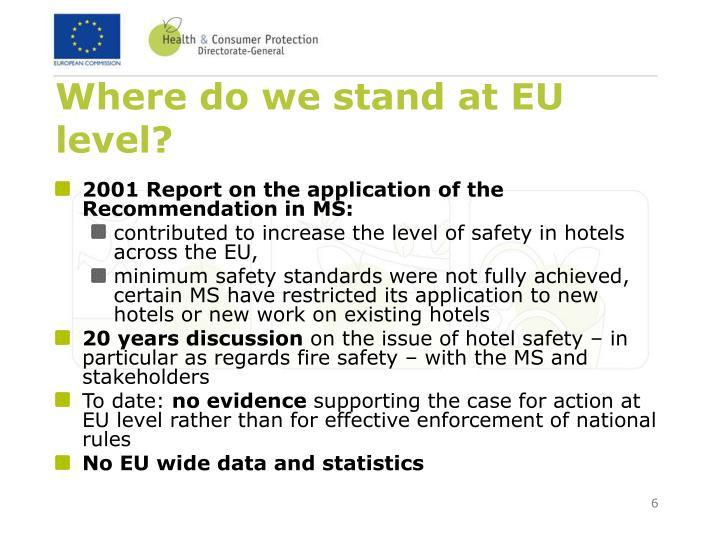 Where do we stand at EU level?