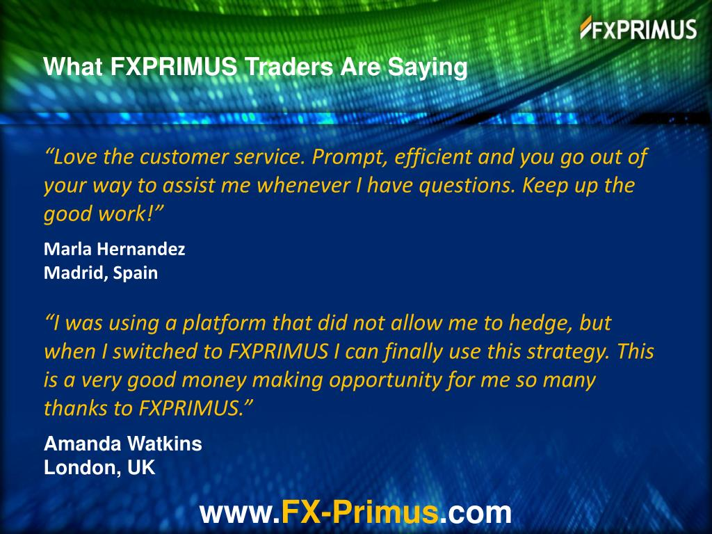 What FXPRIMUS Traders Are Saying
