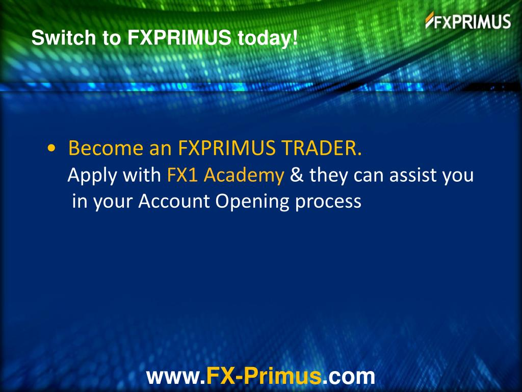 Switch to FXPRIMUS today!