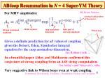 all loop resummation in n 4 super ym theory