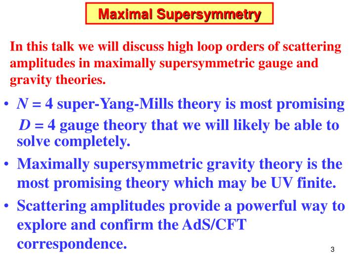 Maximal supersymmetry