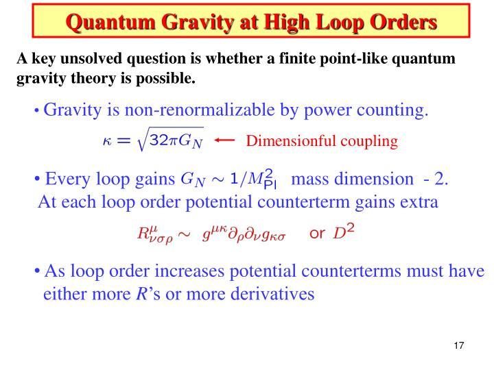 Quantum Gravity at High Loop Orders
