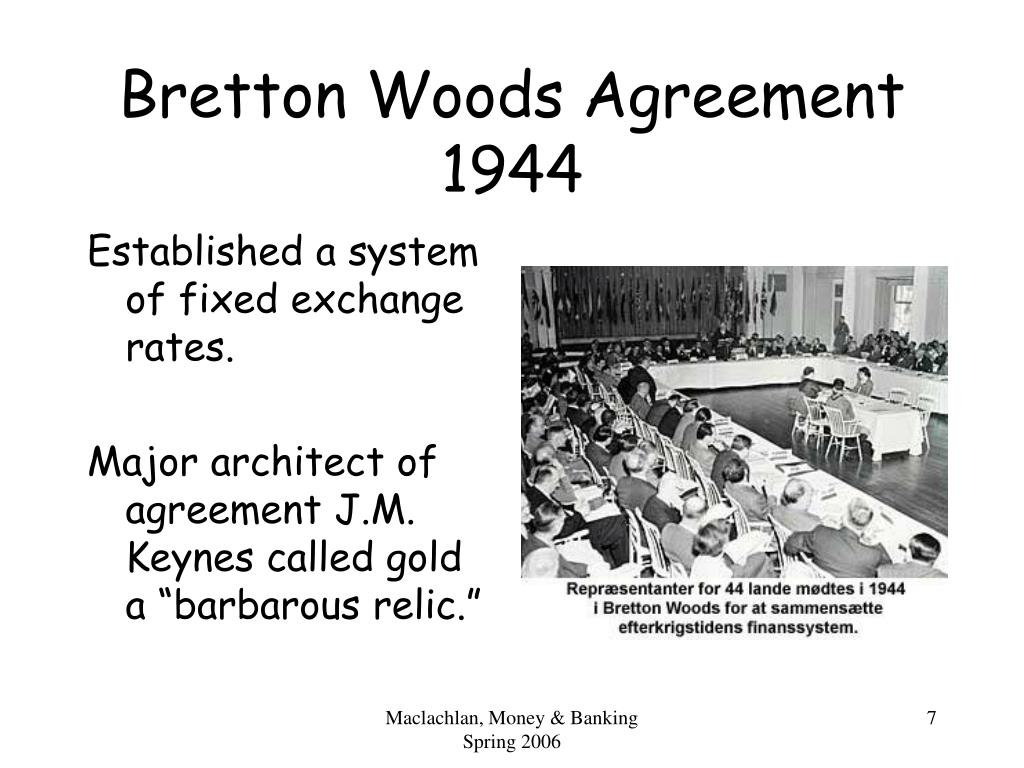 Bretton Woods Agreement 1944