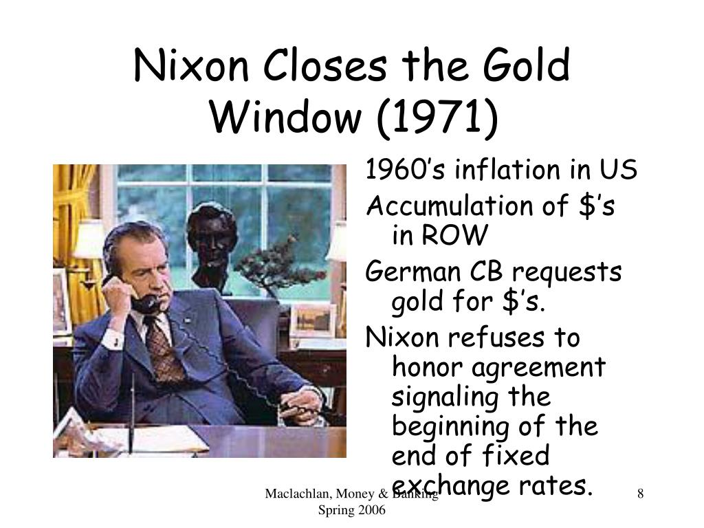 Nixon Closes the Gold Window (1971)