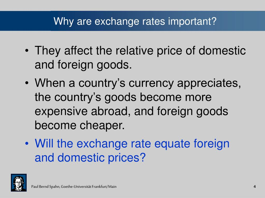 Why are exchange rates important?