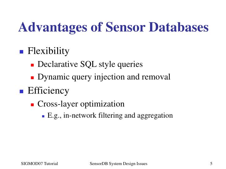 Advantages of Sensor Databases
