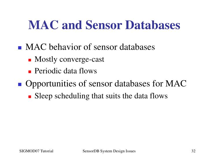 MAC and Sensor Databases