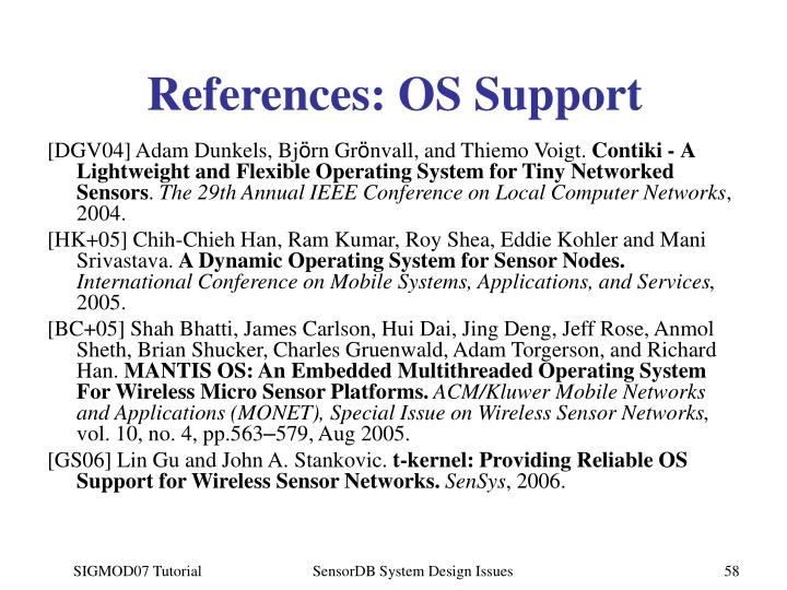 References: OS Support