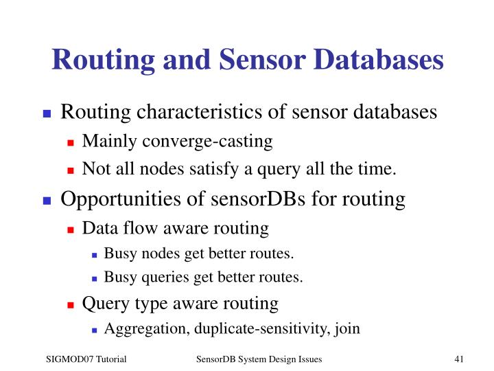 Routing and Sensor Databases
