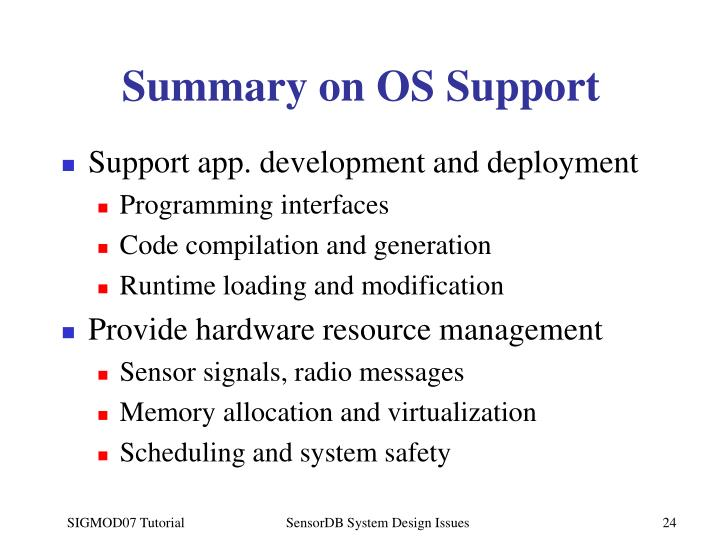 Summary on OS Support