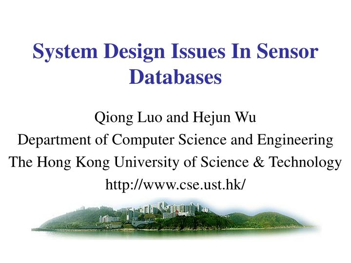 System design issues in sensor databases