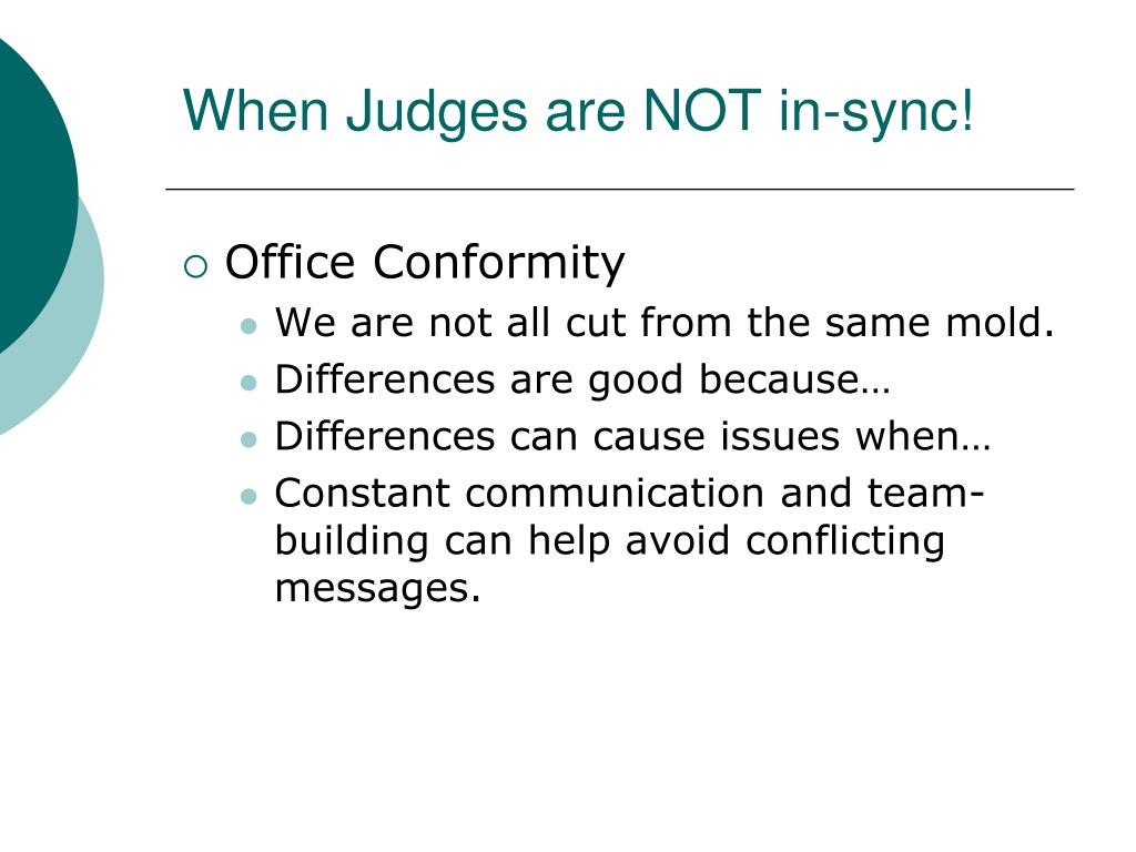 When Judges are NOT in-sync!