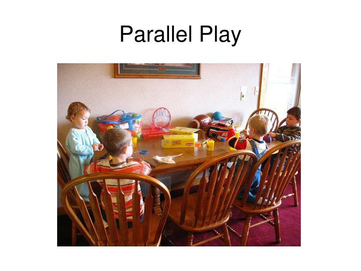 Parallel play