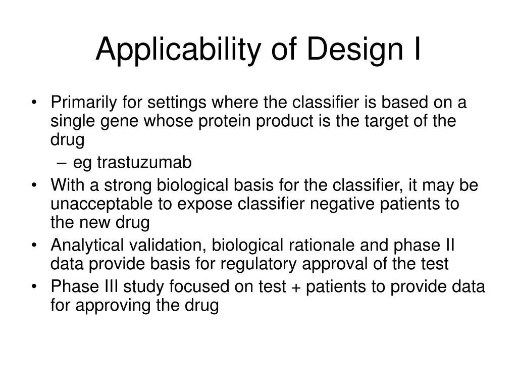 Applicability of Design I