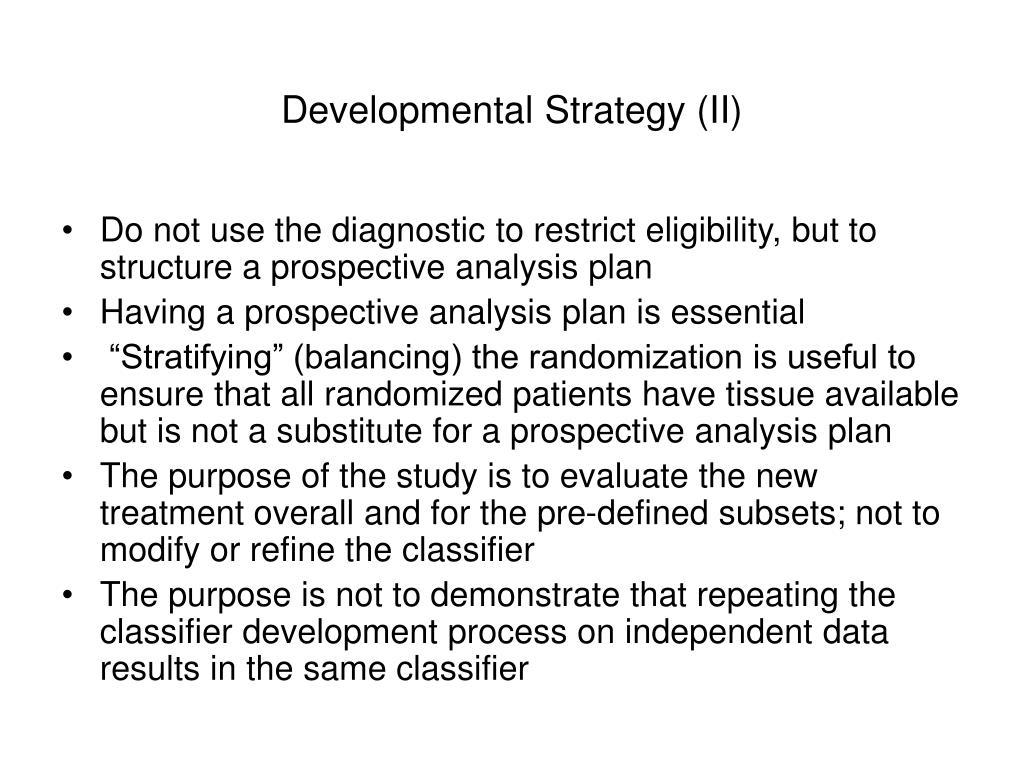 Developmental Strategy (II)