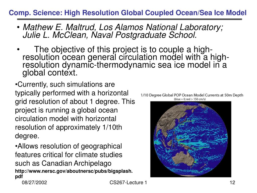 Comp. Science: High Resolution Global Coupled Ocean/Sea Ice Model
