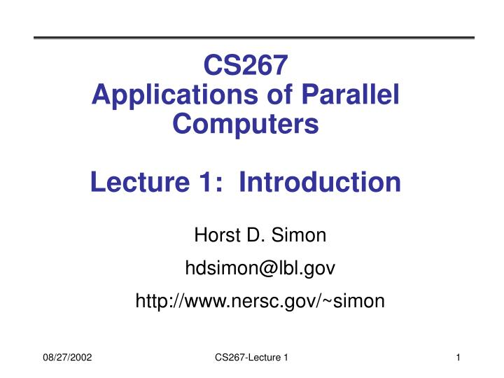 Cs267 applications of parallel computers lecture 1 introduction