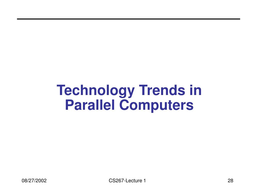 Technology Trends in Parallel Computers