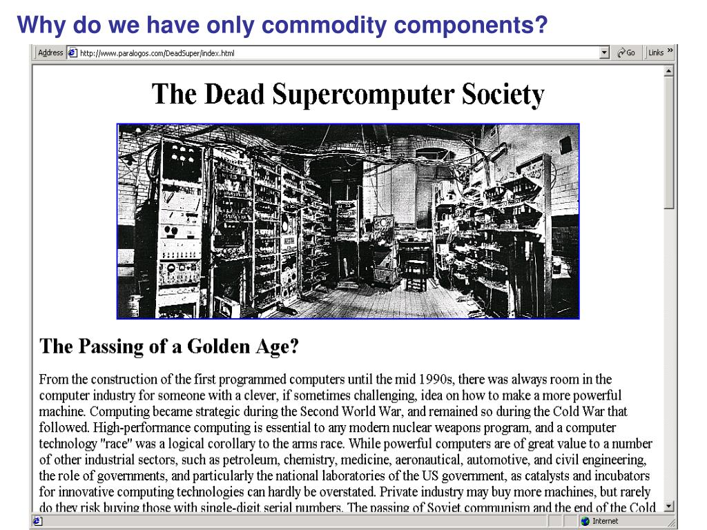 Why do we have only commodity components?