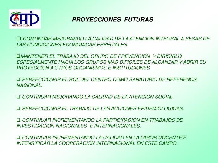 PROYECCIONES  FUTURAS