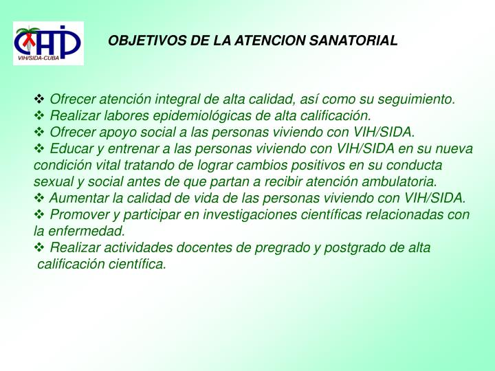 OBJETIVOS DE LA ATENCION SANATORIAL