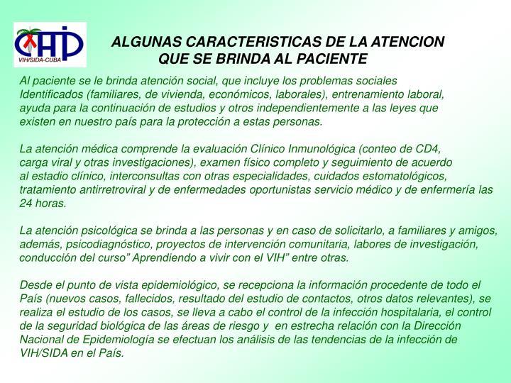 ALGUNAS CARACTERISTICAS DE LA ATENCION