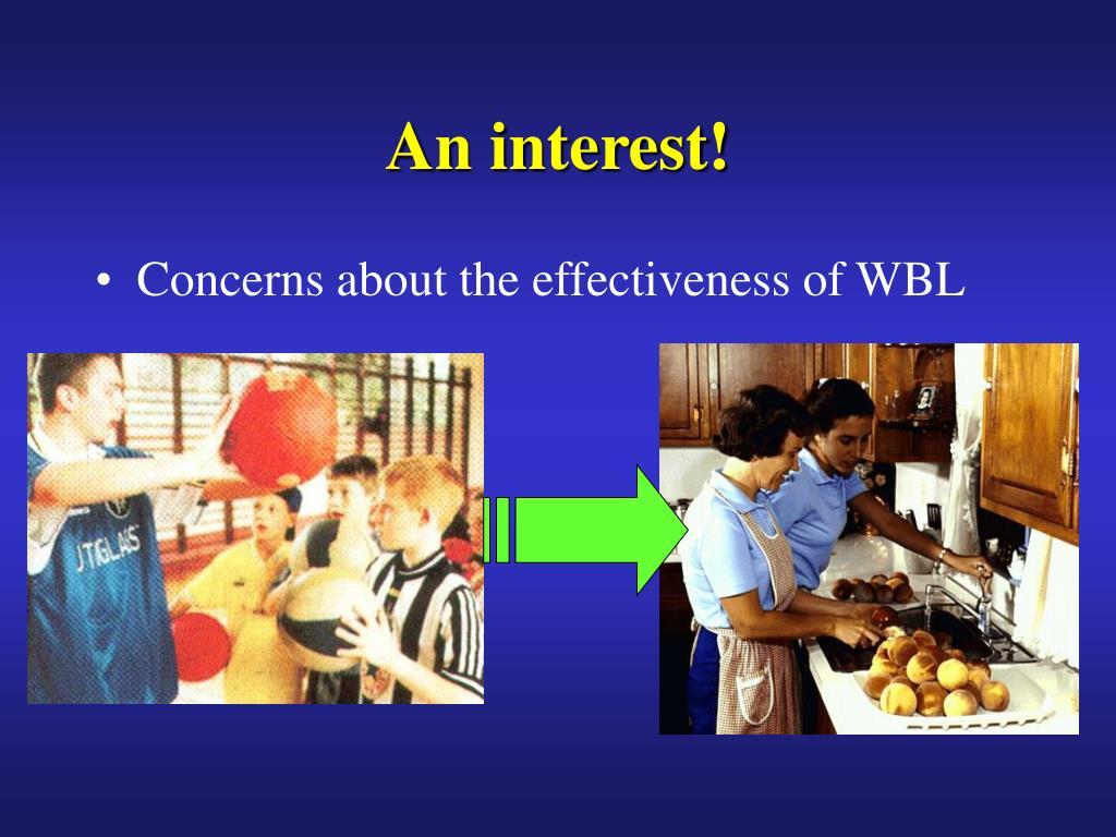 An interest!