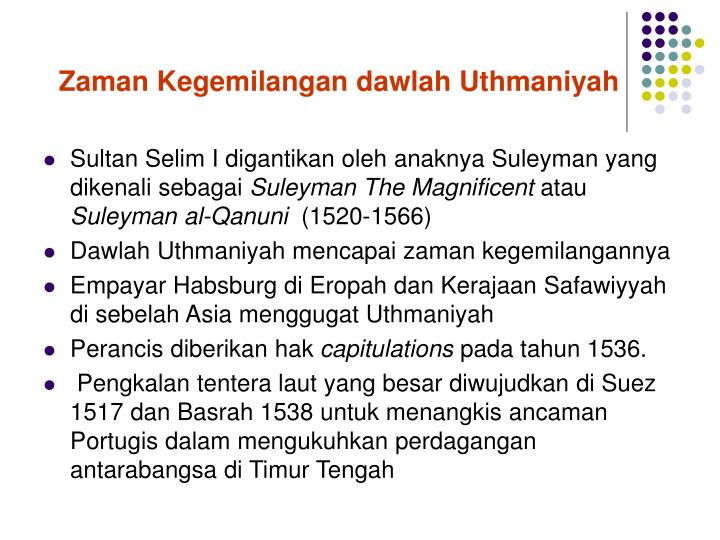 Zaman Kegemilangan dawlah Uthmaniyah