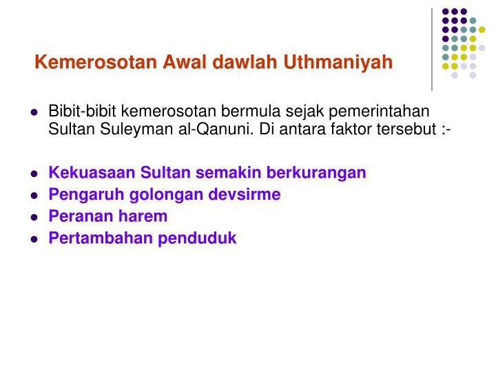 Kemerosotan Awal dawlah Uthmaniyah