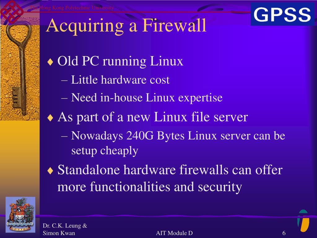 Acquiring a Firewall