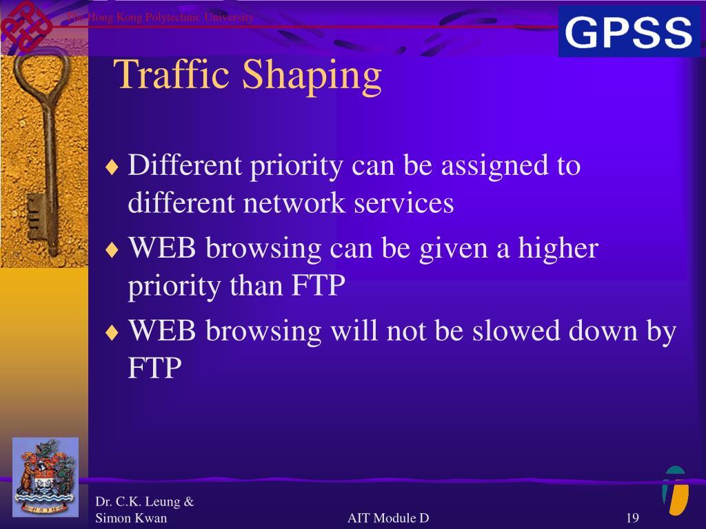 Traffic Shaping