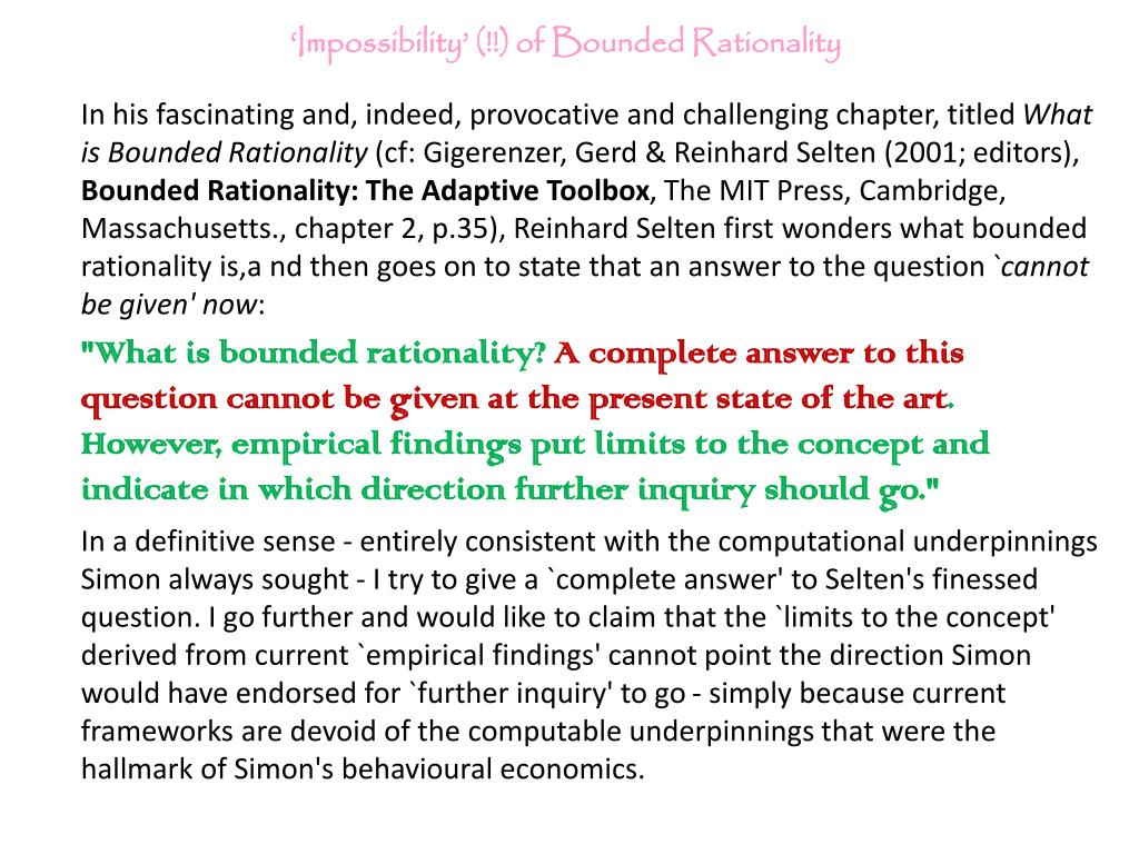 'Impossibility' (!!) of Bounded Rationality