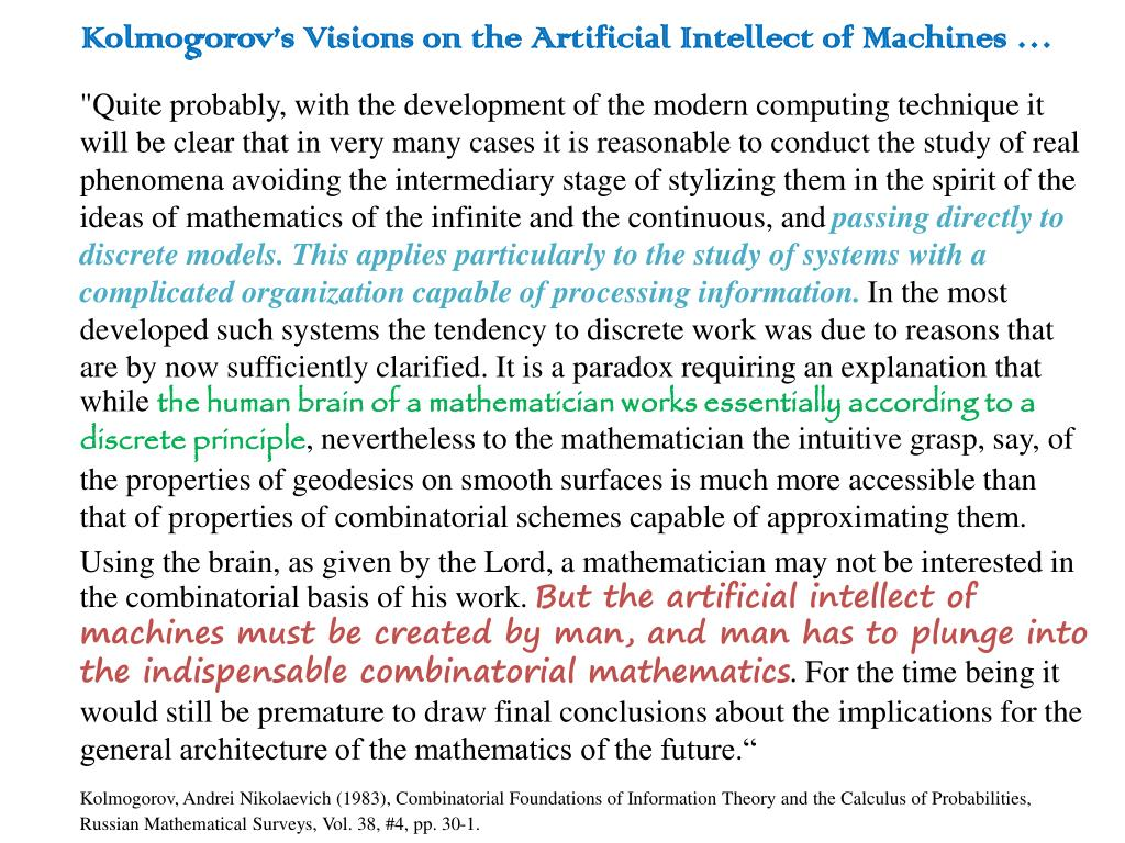 Kolmogorov's Visions on the Artificial Intellect of Machines …