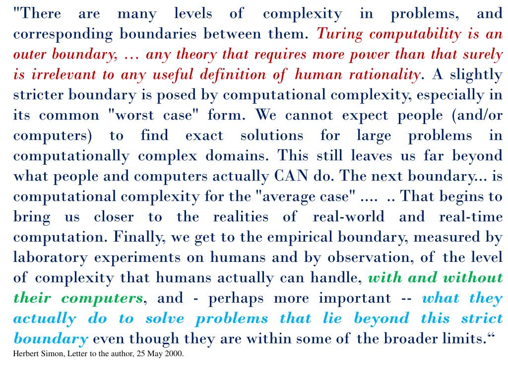 """There are many levels of complexity in problems, and corresponding boundaries between them."