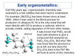 early organometallics